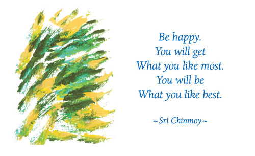 be-happy-you-will-get-what-you-like-best-happiness