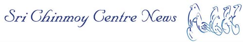Sri Chinmoy Centre News